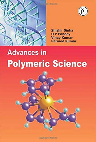 9789380012513: Advances in Polymeric Science