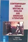 Contemporary Indian Writing in English and Amrican: Prof. B.L. Yadav
