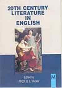 20Th Century Literature in English: Prof. B.L. Yadav