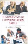 Fundamentals of Communication Skills: M. Madhu Lincoln