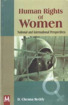Human Rights of Women: National and International: Reddy, D Chenna