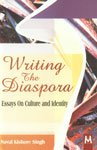 Writing the Diaspora : Essays on Culture and Identity: Naval Kishore Singh
