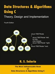 Data Structures & Algorithms using C: Theory,: R.S. Salaria