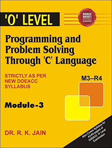 O` Level Programming and Problem Solving Through: Dr R.K. Jain