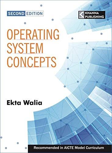 Operating System Concepts, 2/e: Dr. Ekta Walia