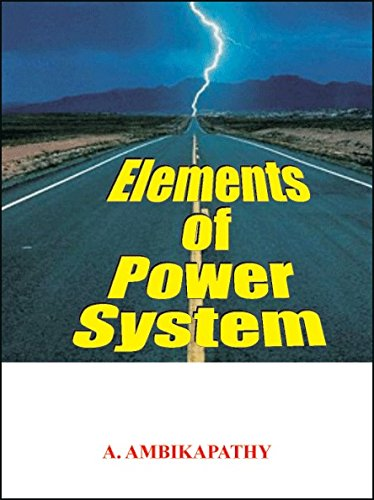 Elements Of Power System 1 Ed: A.Ambikapathy