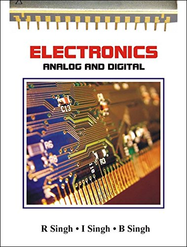 Electronics Analog and Digital: I Singh,R Singh