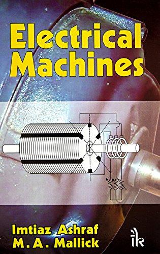 Electrical Machines: Imtiaz Ashraf, M.A.