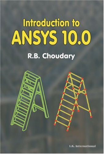 9789380026145: Introduction to ANSYS 10.0