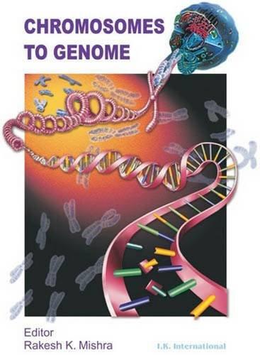 Chromosomes to Genome: Rakesh K. Mishra