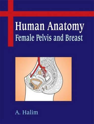 9789380026237: Human Anatomy : Female Pelvis and Breast