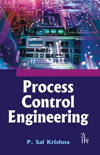 PROCESS CONTROL ENGINEERING: IK PUBLISHERS