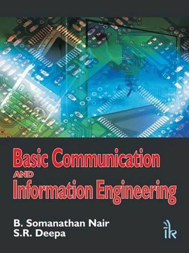 Basic Communication And Information Engineering: Nair B. Somanathan