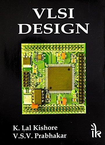 VLSI Design: K. Lal Kishore,