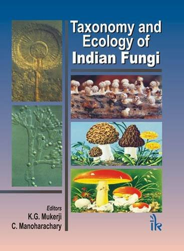 Taxonomy and Ecology of Indian Fungi (Hardback)