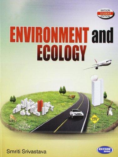 Environmental & Ecology: Smriti Srivastava