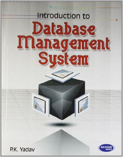 Introduction to Database Management System: P.K. Yadav