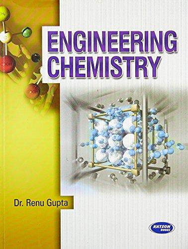 Engineering Chemistry: Dr. Renu Gupta