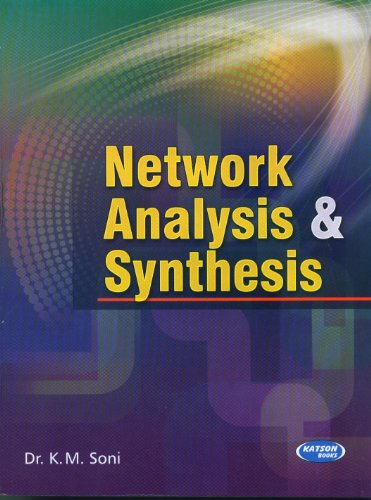 Network Analysis & Synthesis: K.M.Soni