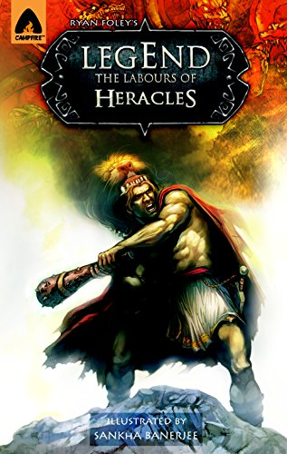 9789380028279: Legend: The Labors of Heracles: A Graphic Novel (Campfire Graphic Novels)