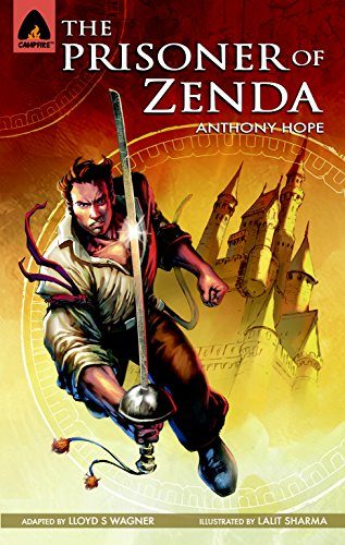 9789380028286: Prisoner of Zenda, The (Campfire Graphic Novels)