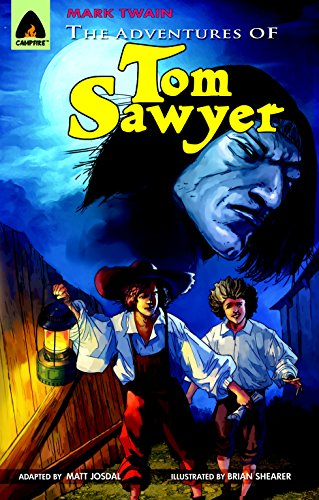 The Adventures of Tom Sawyer: The Graphic Novel (Campfire Graphic Novels): Twain, Mark