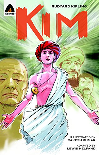 Kim (Campfire Graphic Novels): Rudyard Kipling