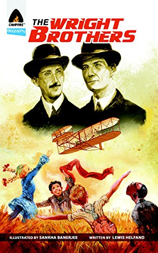 The Wright Brothers: A Graphic Novel (Campfire Graphic Novels): Helfand, Lewis