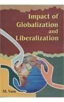 Impact of Globalisation and Liberalization: Vasu, M