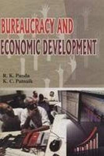 Bureaucracy and Economic Development: R.K. Panda &