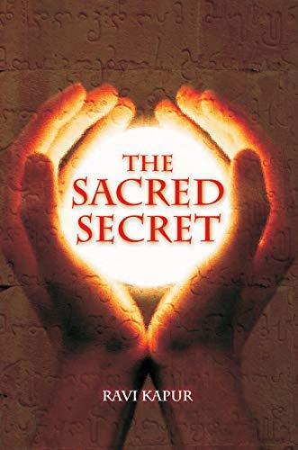 The Sacred Secret: Ravi Kapur