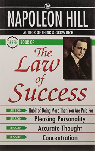 Green Book of The Law of Success: Napoleon Hill