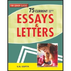 75 Current Essays & Letters: G.K. Gupta
