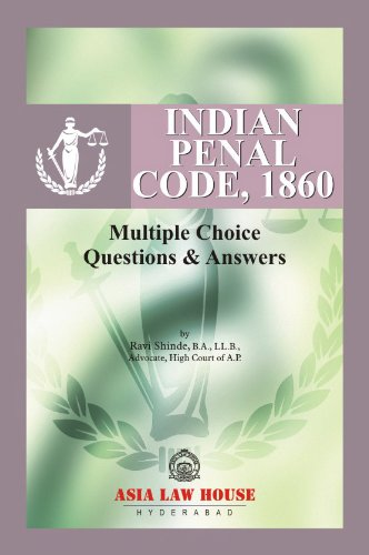 Indian Penal Code (Multiple Choice Question and: Ravi Shinde