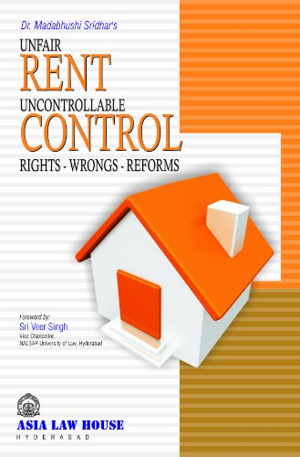 Unfair Rent Uncontrollable Control: Madabhushi Sridhar