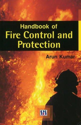 Handbook of Fire Control and Protection: Arun Kumar