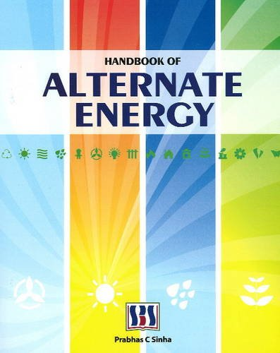 Handbook of Alternate Energy (Hardback): Dr. Prabhas Chandra Sinha
