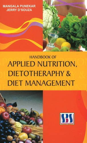 Handbook of Applied Nutrition, Dietotherapy Diet Management (Hardback): Mangala Punekar, Jerry D ...