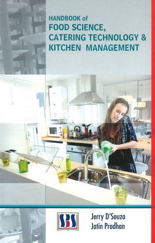 Handbook of Food Science, Catering Technology and Kitchen Management (Hardback): Jerry D Souza, ...