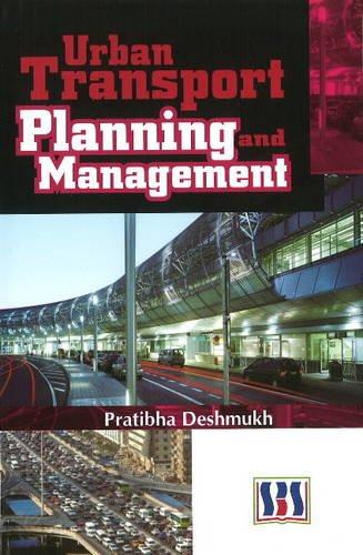 Urban Transport Planning and Management (Hardback): Pratibha Deshmukh