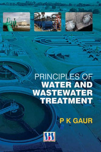 9789380090214: Principles of Water & Wastewater Treatment