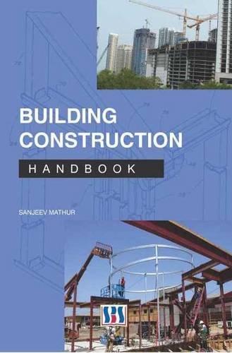 Building Construction Handbook: Sanjeev Mathur