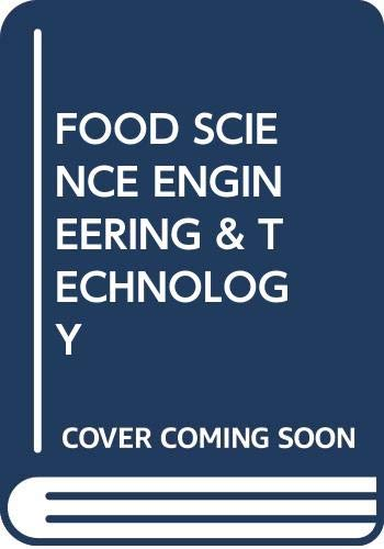 9789380090719: Food Science, Engineering and Technology