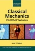 Classical Mechanics with MATLAB Applications: Javier E Hasbun