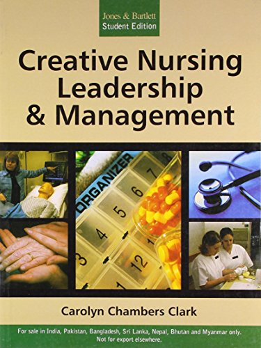 9789380108377: Creative Nursing Leadership & Management