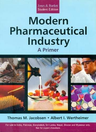 9789380108469: Modern Pharmaceutical Industry: A Primer