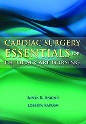 9789380108780: Cardiac Surgery Essentials for Critical Care Nursing
