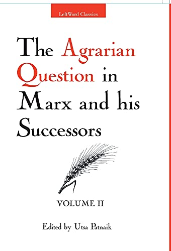 9789380118017: Leftword Books The Agrarian Question In Marx And His Successors, Vol. Ii