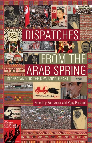 9789380118048: Dispatches from the Arab Spring-Understanding The New Middle East