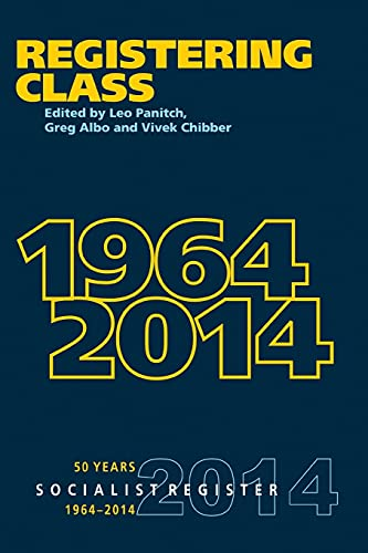 9789380118215: Socialist Register-2014 - Registering Class 1964-2014
